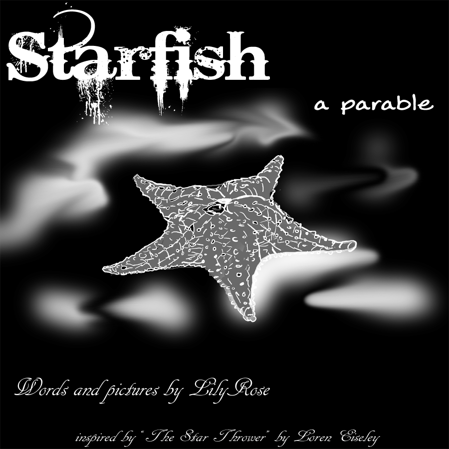 Starfish: A Parable